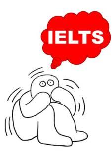 afraid of IELTS